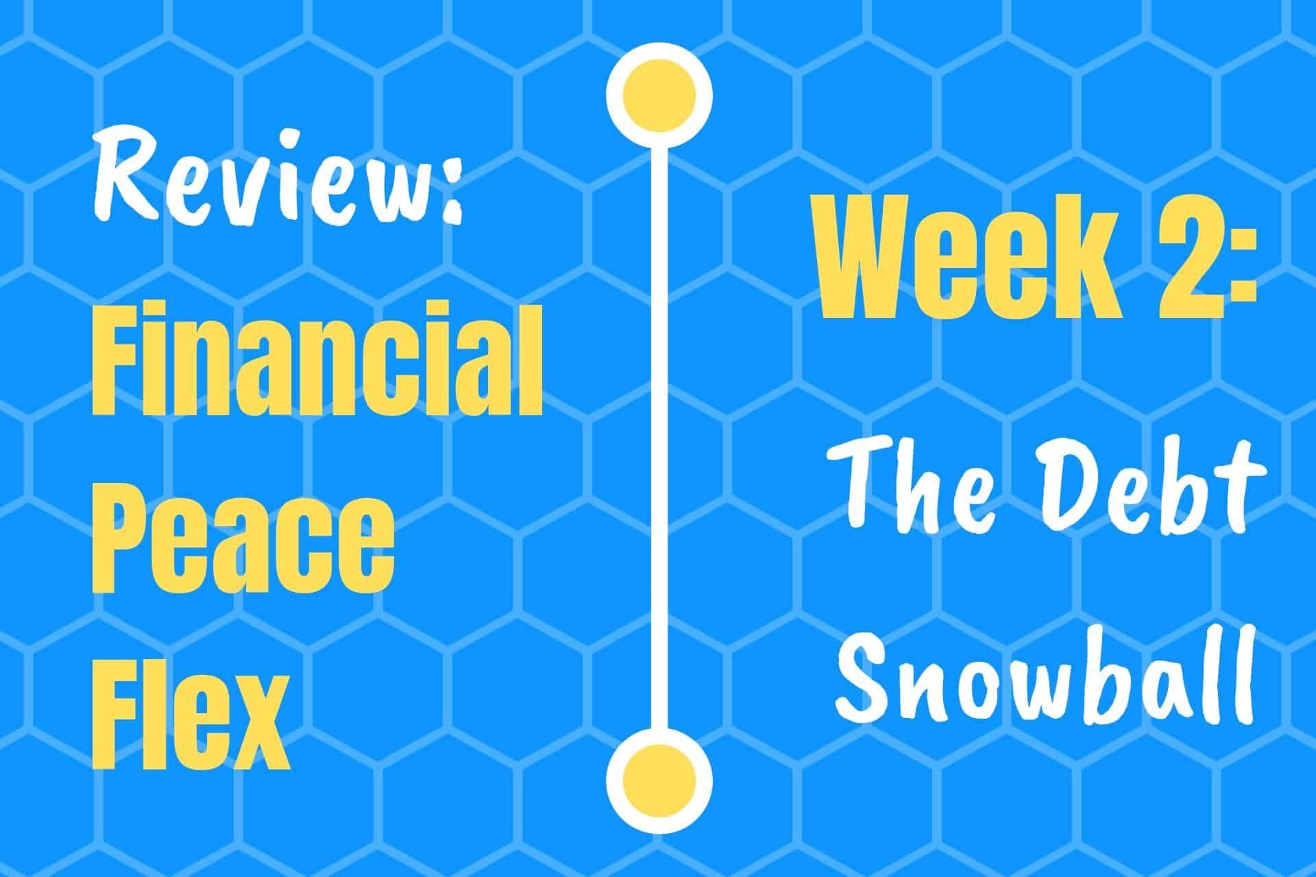 Financial Peace University Week 2 Post Image