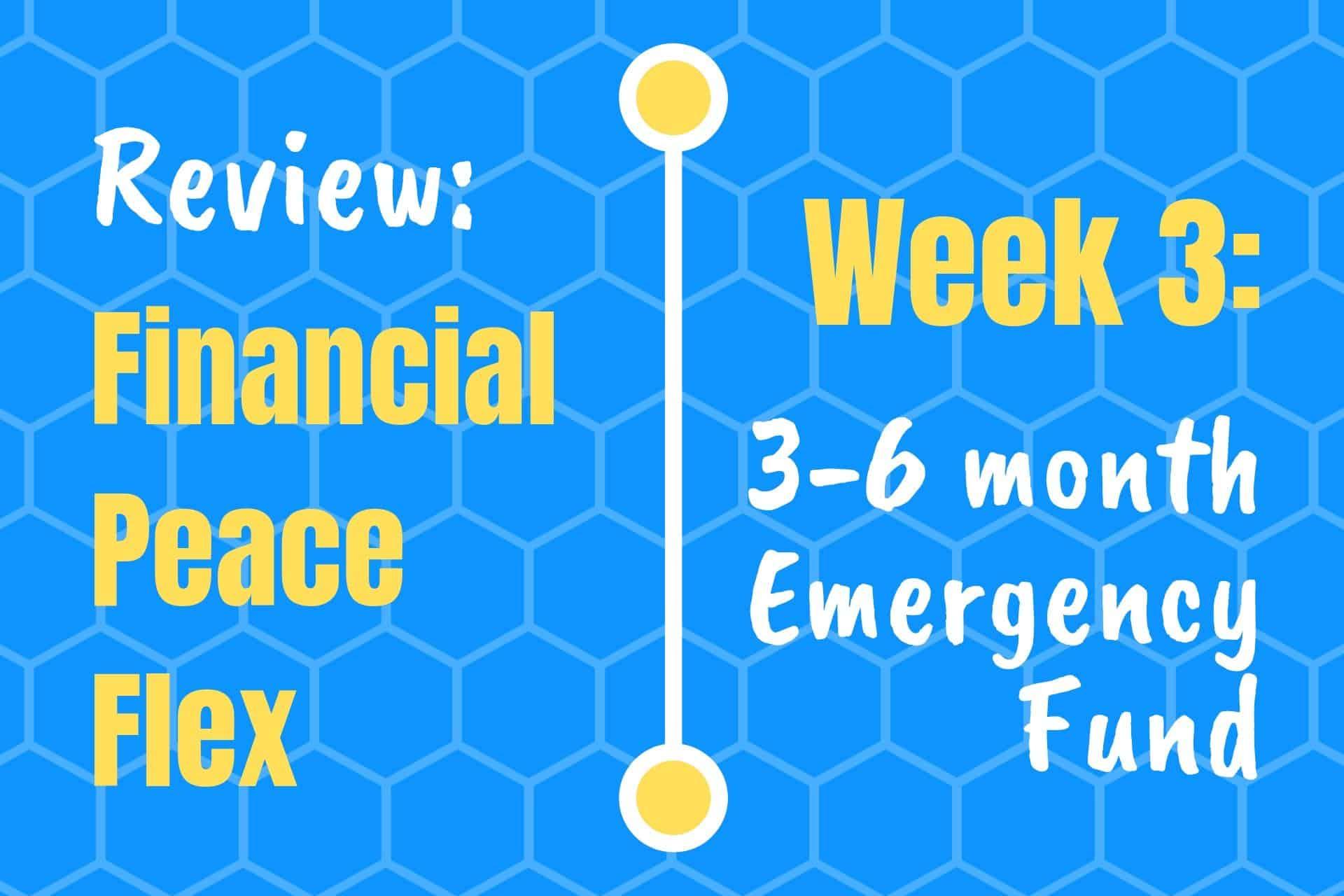 Financial Peace University Week 3