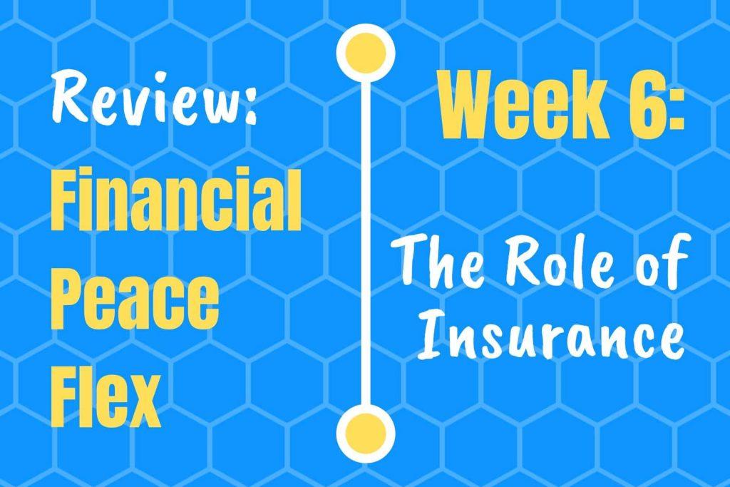 Financial Peace University Week 6