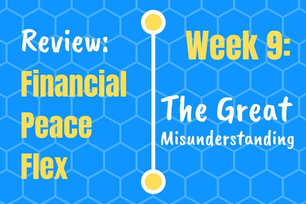 Financial Peace Lesson 9: The Great Misunderstanding