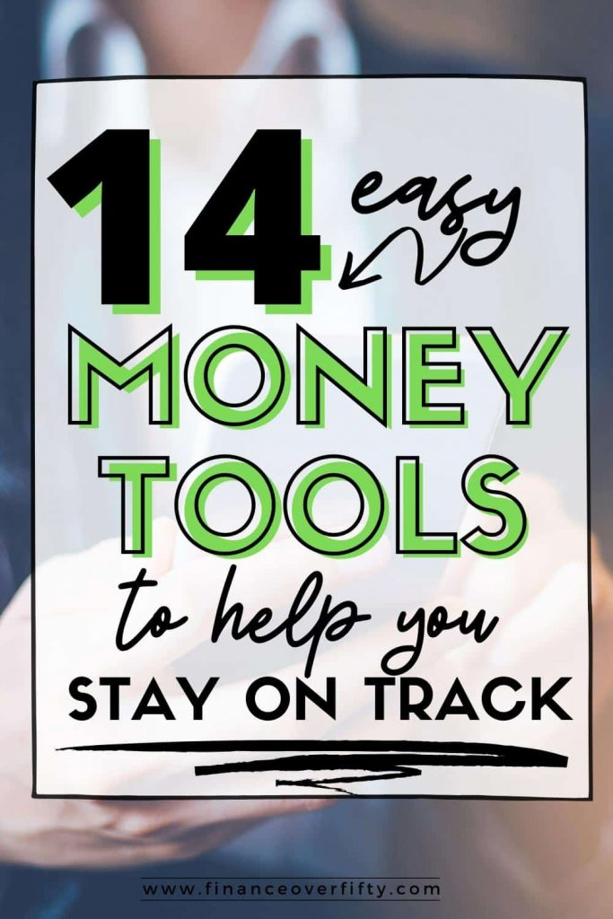 Woman on cell phone with text overlay: 14 money tools to help you stay on track