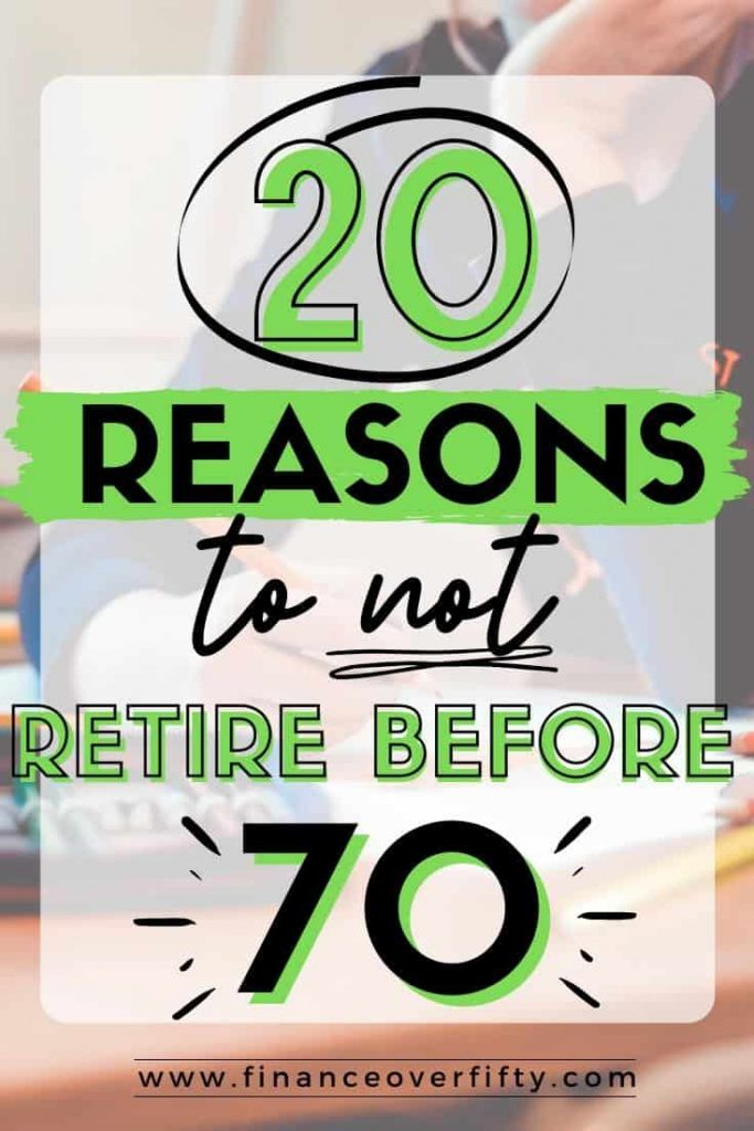 Woman drawing with text overlay: 20 reasons to not retire before 70
