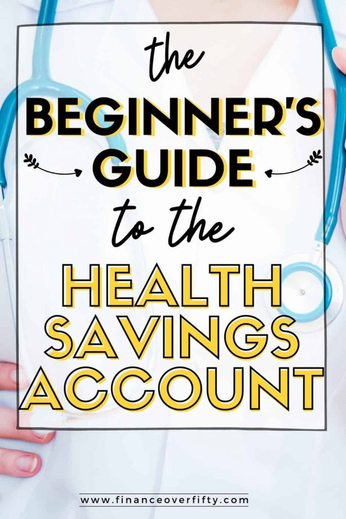 Doctor with stethoscope around neck with text overlay: The beginner's guide to the health savings account