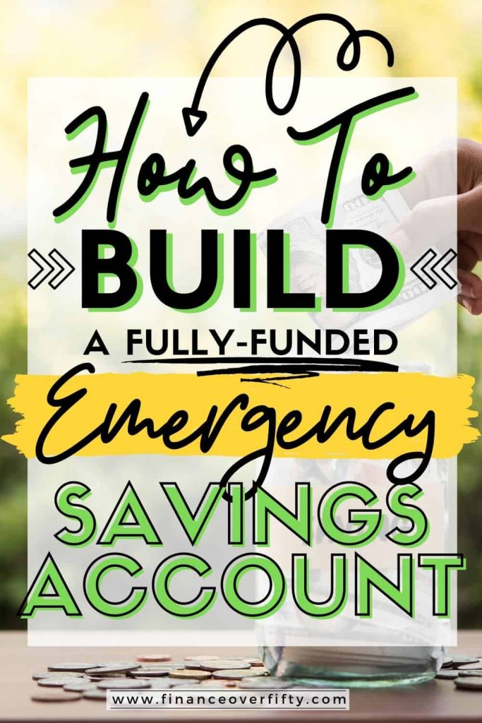 Woman putting money in jar with text overlay: How to build a fully-funded emergency savings account