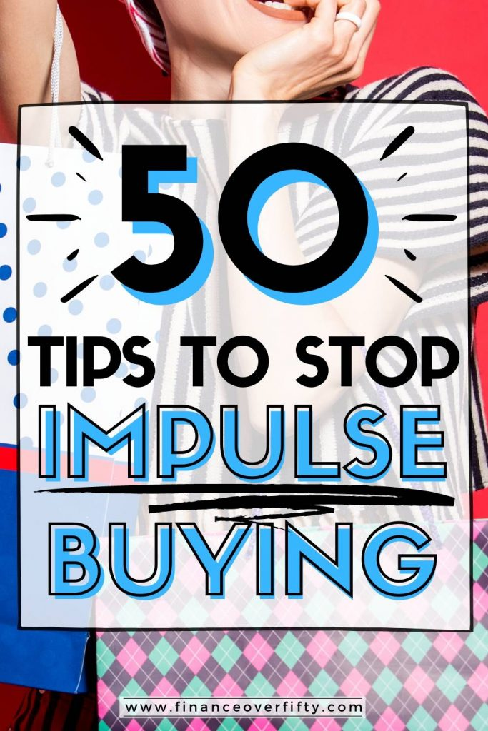 Woman with shopping bags and text overlay: 50 tips to stop impulse buying