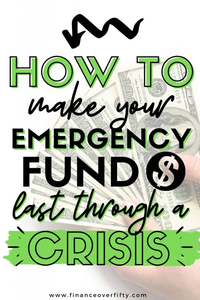 Hands holding cash with text overlay: How to make your emergency fund last through a crisis