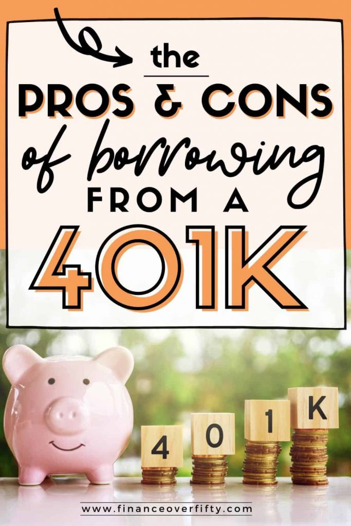 Piggy bank next to coin stacks and wood blocks with text overlay: The Pros & Cons of borrowing from a 401K