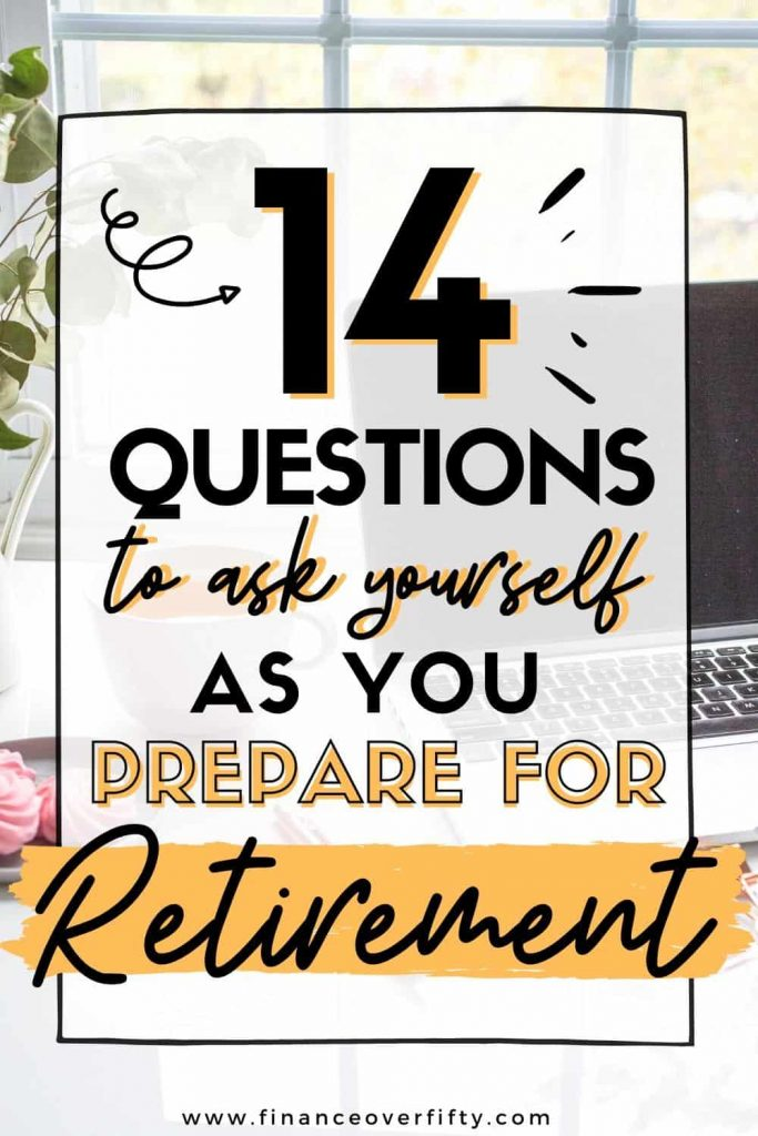 Laptop, coffee on desk next to window with text overlay: 14 questions to ask yourself as you prepare for retirement