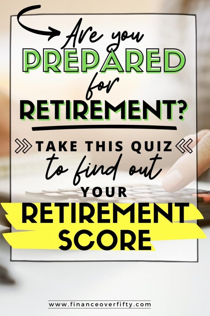 Woman pressing calculator with text overlay: Are you prepared for retirement? Take this quiz to find out your retirement score