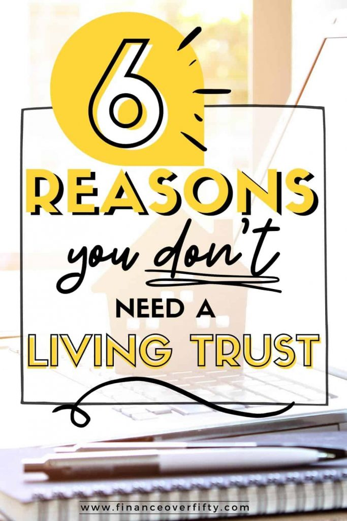 Toy house on top of keyboard with notebook and text overlay: 6 Reasons you don'g need a living trust
