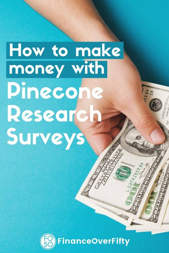 Woman holding cash with text overlay: How to make money with Pinecone Research Surveys