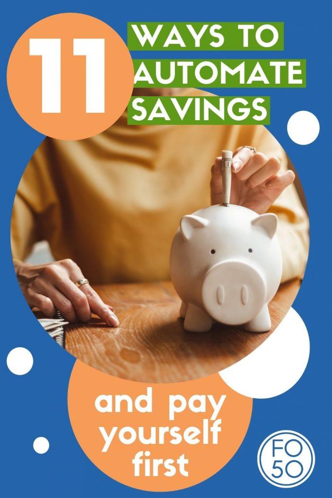 11 Ways To Automate Savings