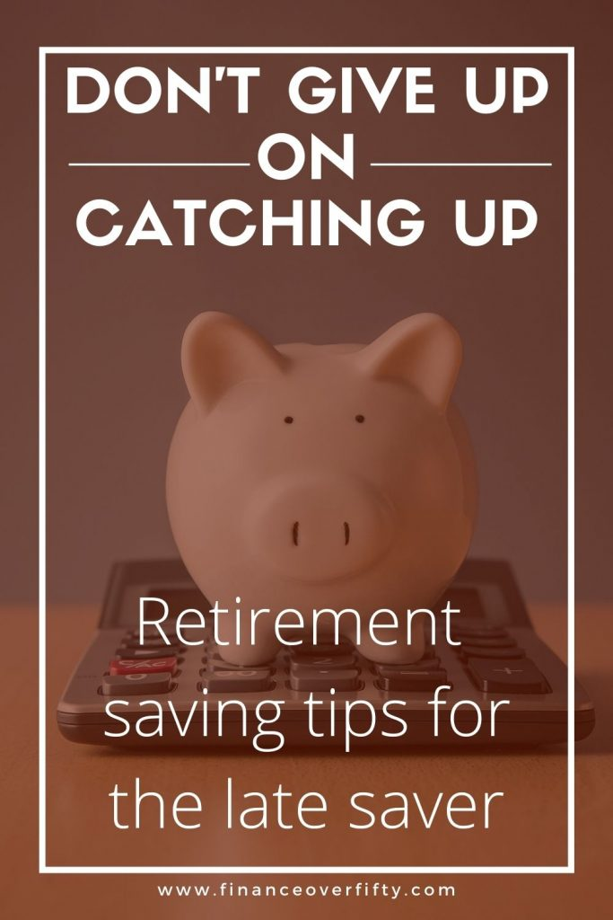 Saving tips for late starters