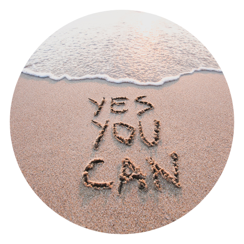 """Words """"Yes You Can"""" on beach"""