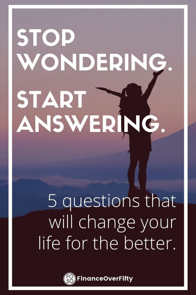 5 Questions To Change Your Life Pin